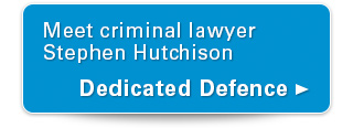 Meet criminal lawyer Stephen Hutchinson. Dedicated defence.